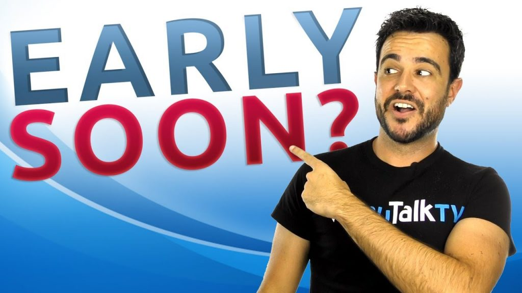 Cómo diferenciar early y soon: Portada del vídeo de Carlos de YouTube