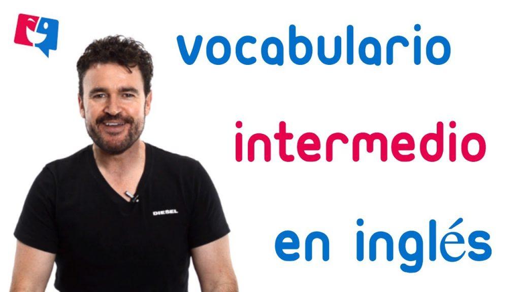 vocabulario intermedio inglés