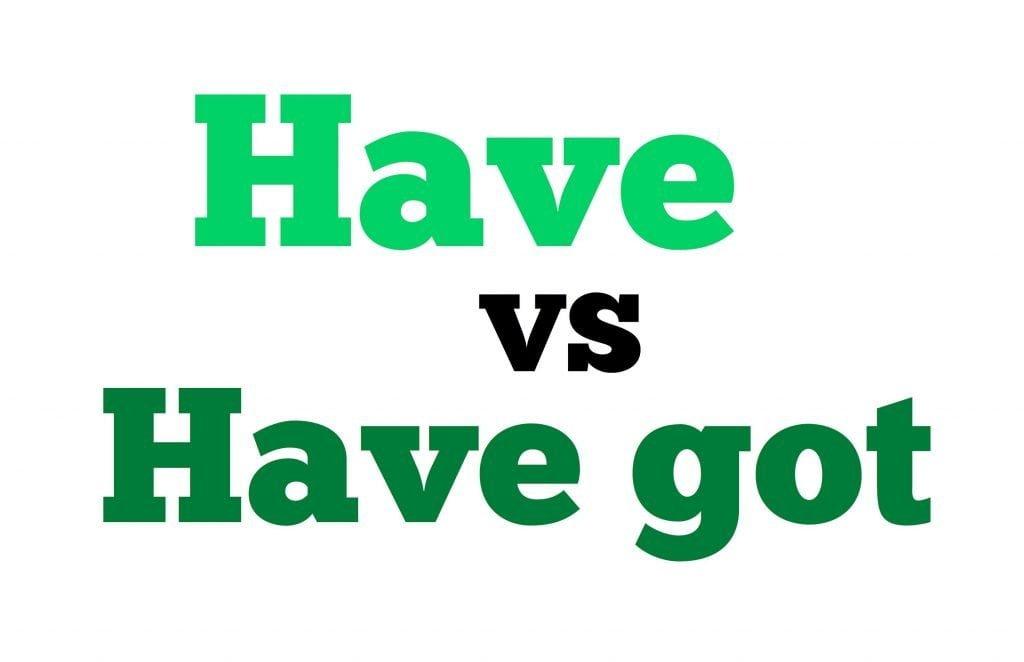 imagen para el artículo diferencias entre los verbos have got y have