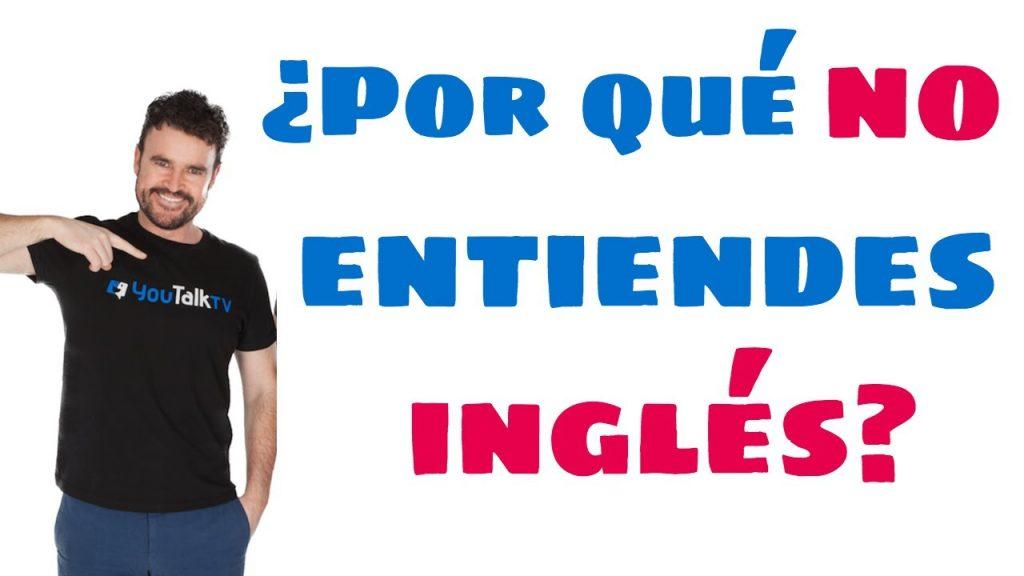 entender inglés, entender inglés hablado, mejorar la comprensión en inglés